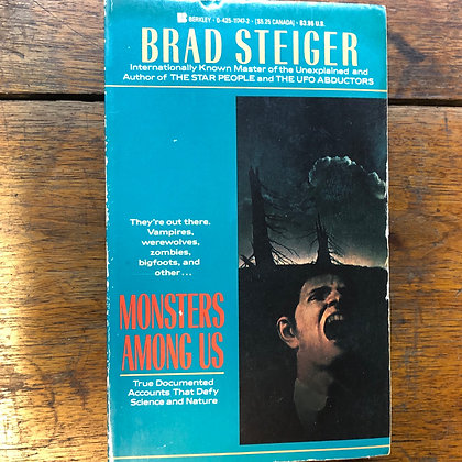 Steiger, Brad - Monsters Among Us softcover