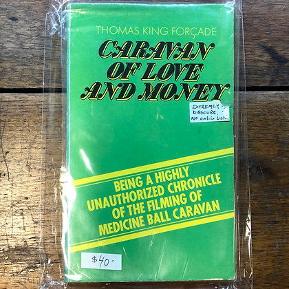 Forçade, Thomas - Caravan of Love and Money paperback
