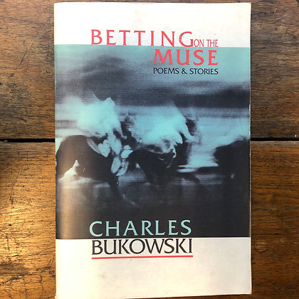 Bukowski, Charles - Betting on the Muse poems&stories softcover