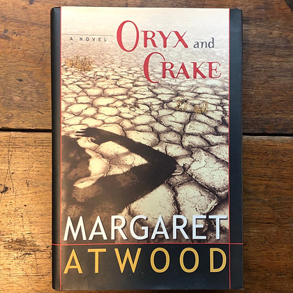 Atwood, Margaret - Oryx and Crake hardcover