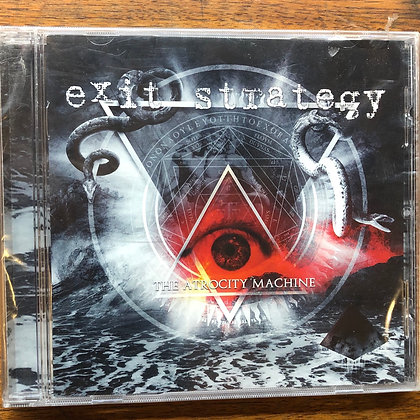 Exit Strategy - The Atrocity Machine CD