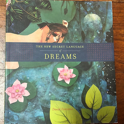Fontana, David - The New Secret Language of Dreams