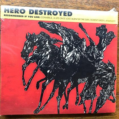 Hero Destroyed CD