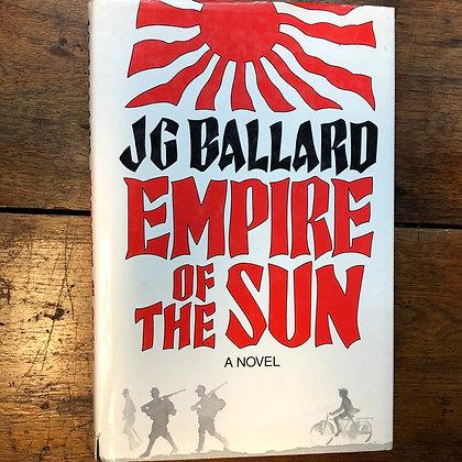 Ballard, J.G. - Empire of the Sun 1st edition hardcover