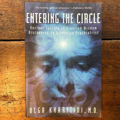 Kharitidi, Olga - Entering the Circle softcover