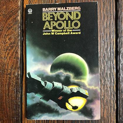 Malzberg, Barry : Beyond Apollo - Paperback