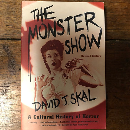 Skal, David J. - The Monster Show softcover