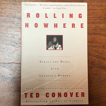 Conover, Ted - Rolling Nowhere softcover