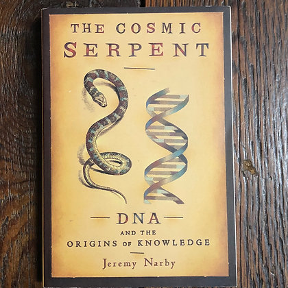Narby, Jeremy : The Cosmic Serpent - Softcover