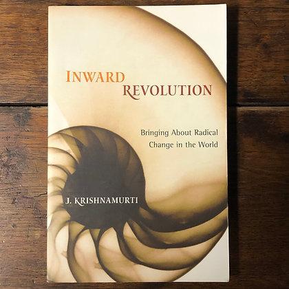 Krishnamurti, J. : Inward Revolutions - Softcover