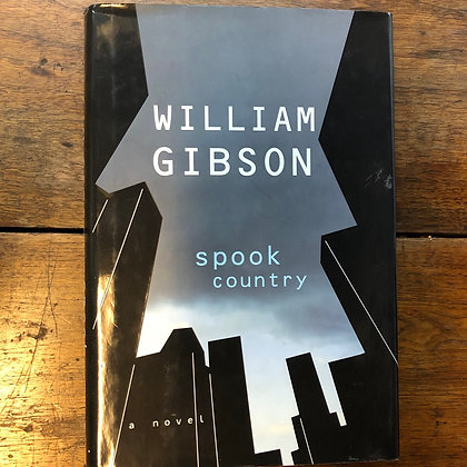 Gibson, William - Spook Country hardcover