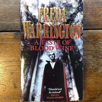 Warrington, Freda - A Taste of Blood Wine softcover
