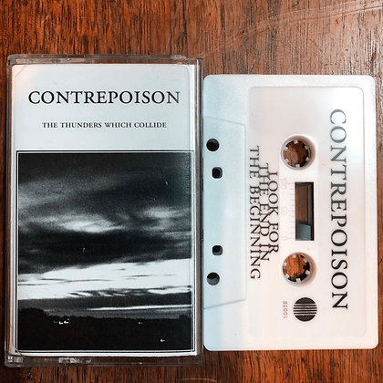 Contrepoison - The Thunders Which Collide tape