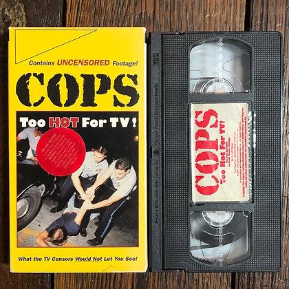 Cops Too Hot for TV! Vol. 1 - VHS