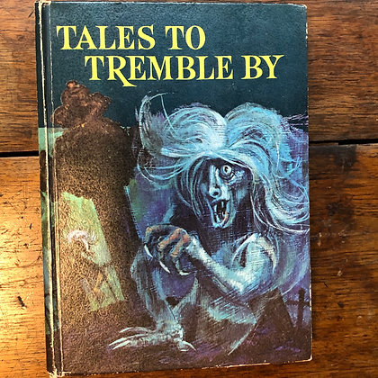 Edited by Stephen Sutton - TALES TO TREMBLE BY hardcover