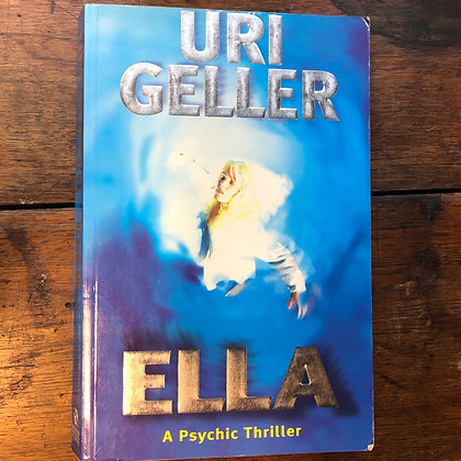 Geller, Uri - Ella softcover