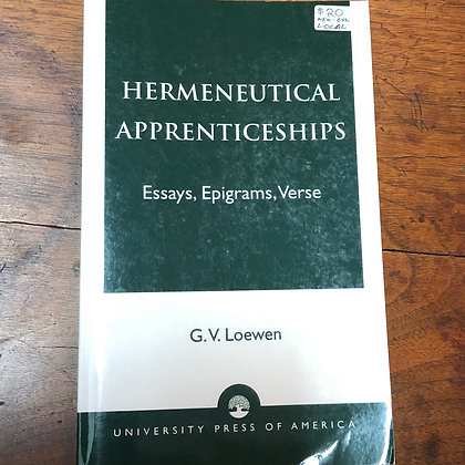 Loewen - Hermeneutical Apprenticships