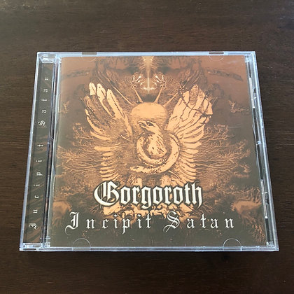 GORGOROTH - Incipit Satan CD