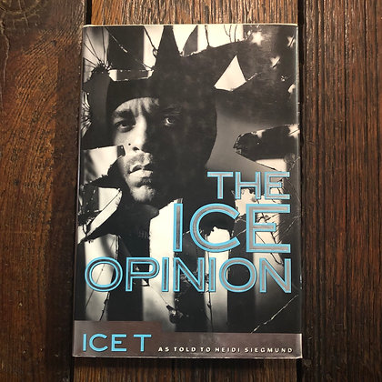 Ice T : THE ICE OPINION - Hardcover