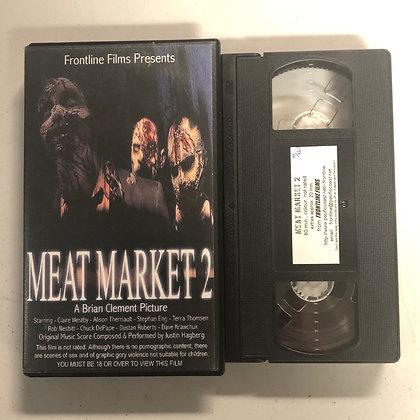 MEAT MARKET 2 - VHS (197/220)