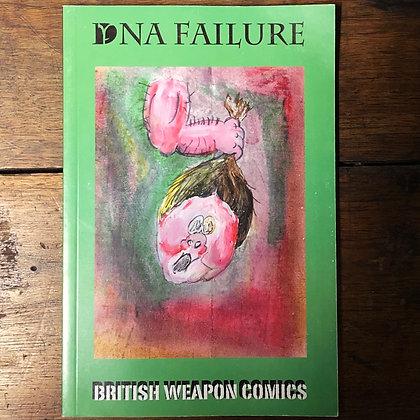 DNA Failure : British Weapon Comics - Softcover
