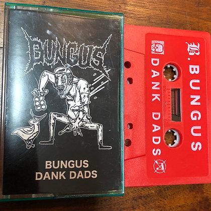 BUNGUS - Dank Dads tape