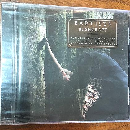 BAPTISTS - Bushcraft CD *sealed*