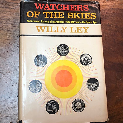 Ley, Willy - Watchers of the Skies hardcover