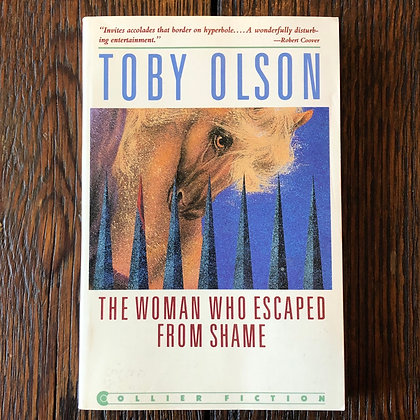 Olson, Tony : The Woman Who Escaped From Shame - Softcover
