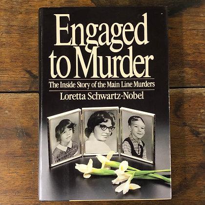 Schwartz-Nobel, Loretta : Engaged to Murder - Hardcover