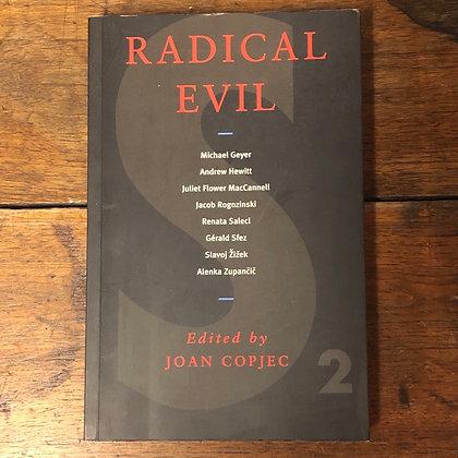 Copjec, Joan : Radical Evil - Softcover