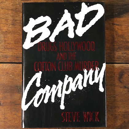 Wick, Steve : Bad Company - Hardcover