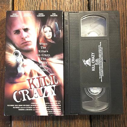 KILL CRAZY - VHS