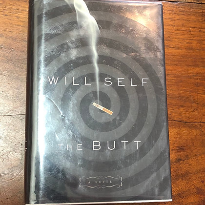 Self, Will - The Butt hardcover