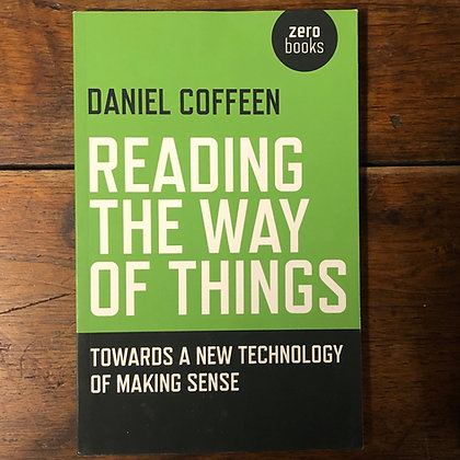 Coffeen, Daniel : Reading the Way of Things - Paperback