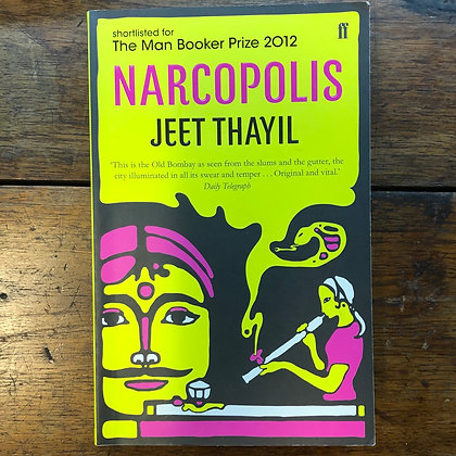 Thayil, Jeet - Narcopolis softcover