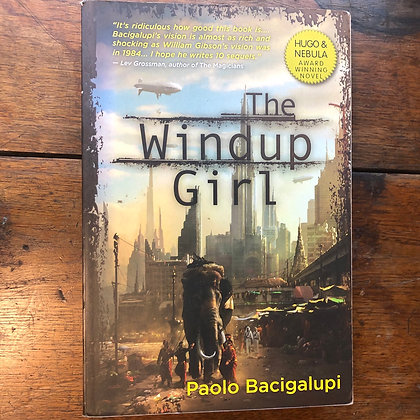 Bacigalupi, Paolo - The Windup Girl softcover