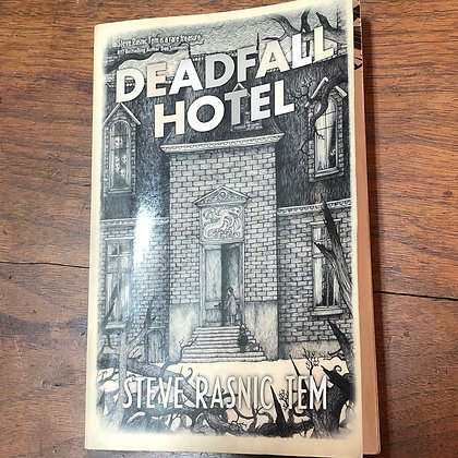 Tem, Steve Rasnic - Deadfall Hotel softcover