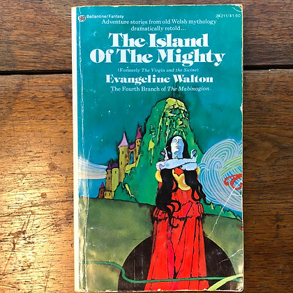 Walton, Evangeline - The Island of the Mighty paperback