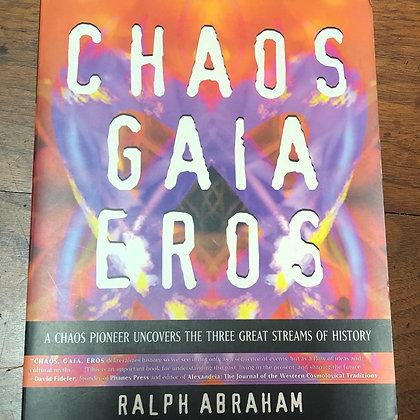 Abraham, Bruce - Chaos Gaia Eros softcover