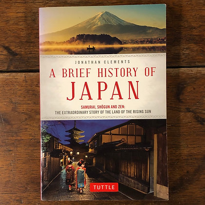 Clements, Jonathan : A Brief History of Japan - Softcover