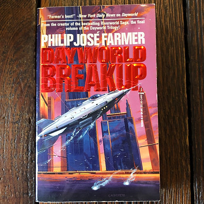 Farmer, Philip José - Dayworld Breakup paperback