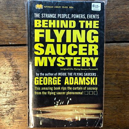 Adamski, George - Behind the Flying Saucer Mystery paperback