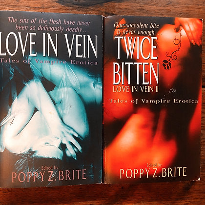 Edited by Poppy Z. Brite - Love in Vein, Twice Bitten softcovers