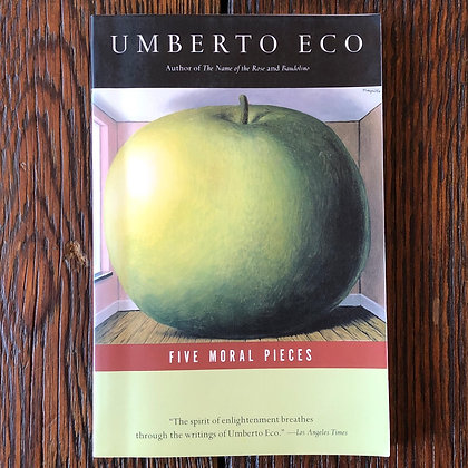 Eco, Umberto : Five Moral Pieces - Softcover