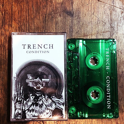 TRENCH - Condition