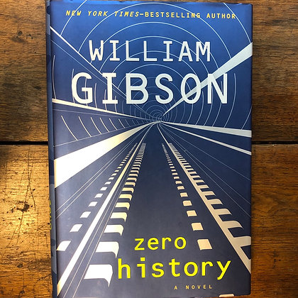 Gibson, William - Zero History hardcover