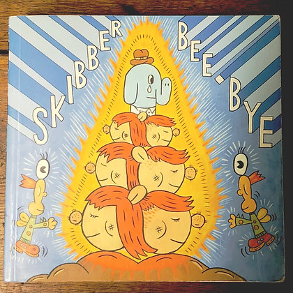 Skibber Bee Bye by Ron Rege : Graphic Novel - Softcover