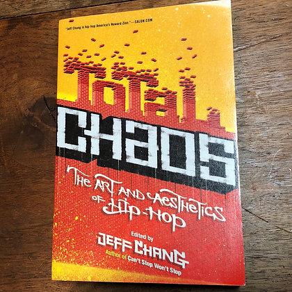 Chang, Jeff - Total Chaos