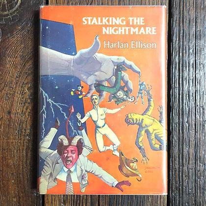 Ellison, Harlan : Stalking the Nightmare - Hardcover